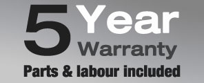 5 Year Warranty - parts and labour included