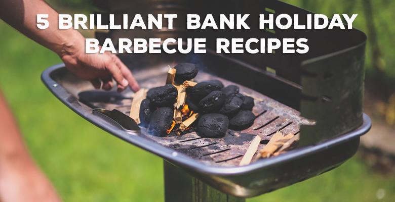 5 brilliant Bank Holiday barbecue recipes