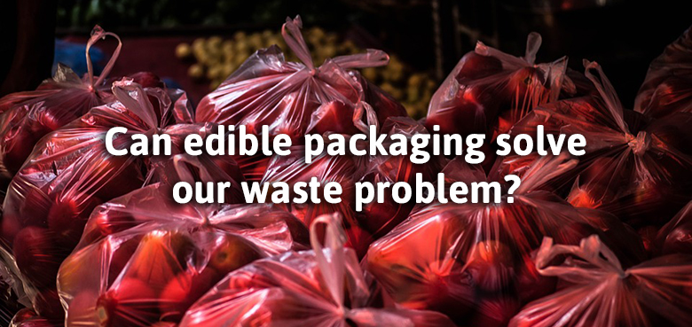 Can edible packaging solve our waste problem
