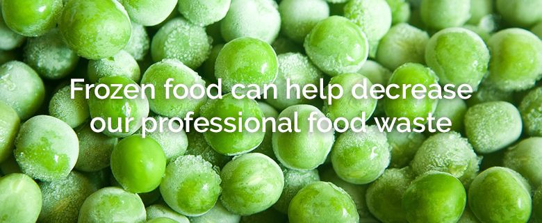 Frozen food can help decrease our professional food waste