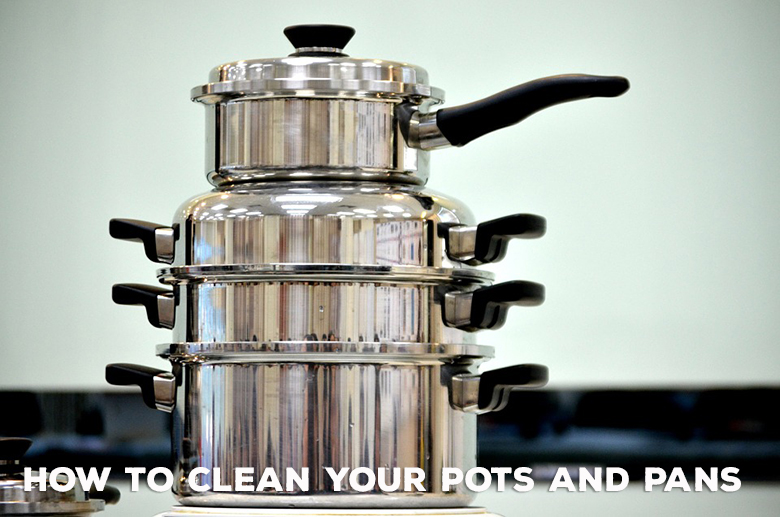 How to clean your pots and pans