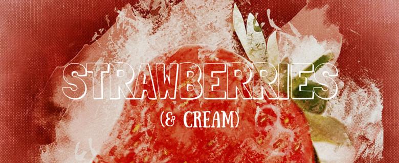 StrawberriesCream (1)
