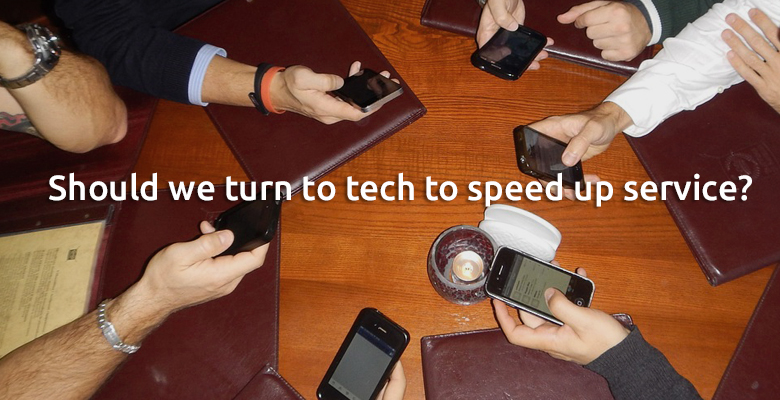 should we turn to tech to speed up service